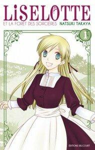 Liselotte et la forêt des sorcières vol. 1