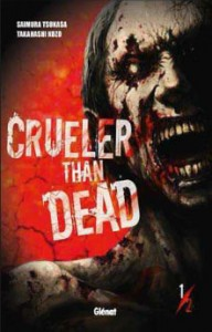 Crueler than dead vol. 1