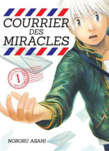 Le courrier des miracles vol. 1