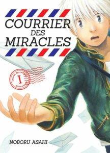 Courrier des miracles vol. 1