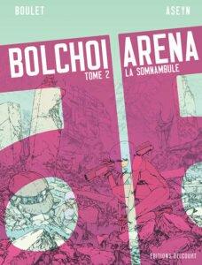 Bolchoï Arena vol. 2