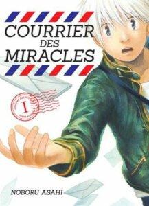 Le courrier des miracles vol. 1