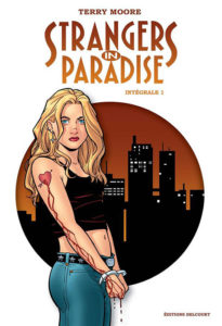 Strangers in paradise vol. 1 intégrale